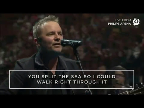 No longer slave to Fear : Iam a Child of God : Chris Tomlin (Lyrics)