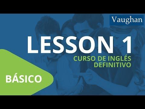 Lección 1 - Nivel Básico | Curso Vaughan para Aprender Inglés Gratis