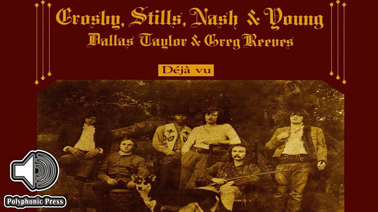 Crosby, Stills And Nash Déjà Vu