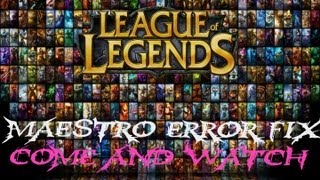 How to Fix Maestro Error League Of Lengeds Ur Solution is Here in that Video
