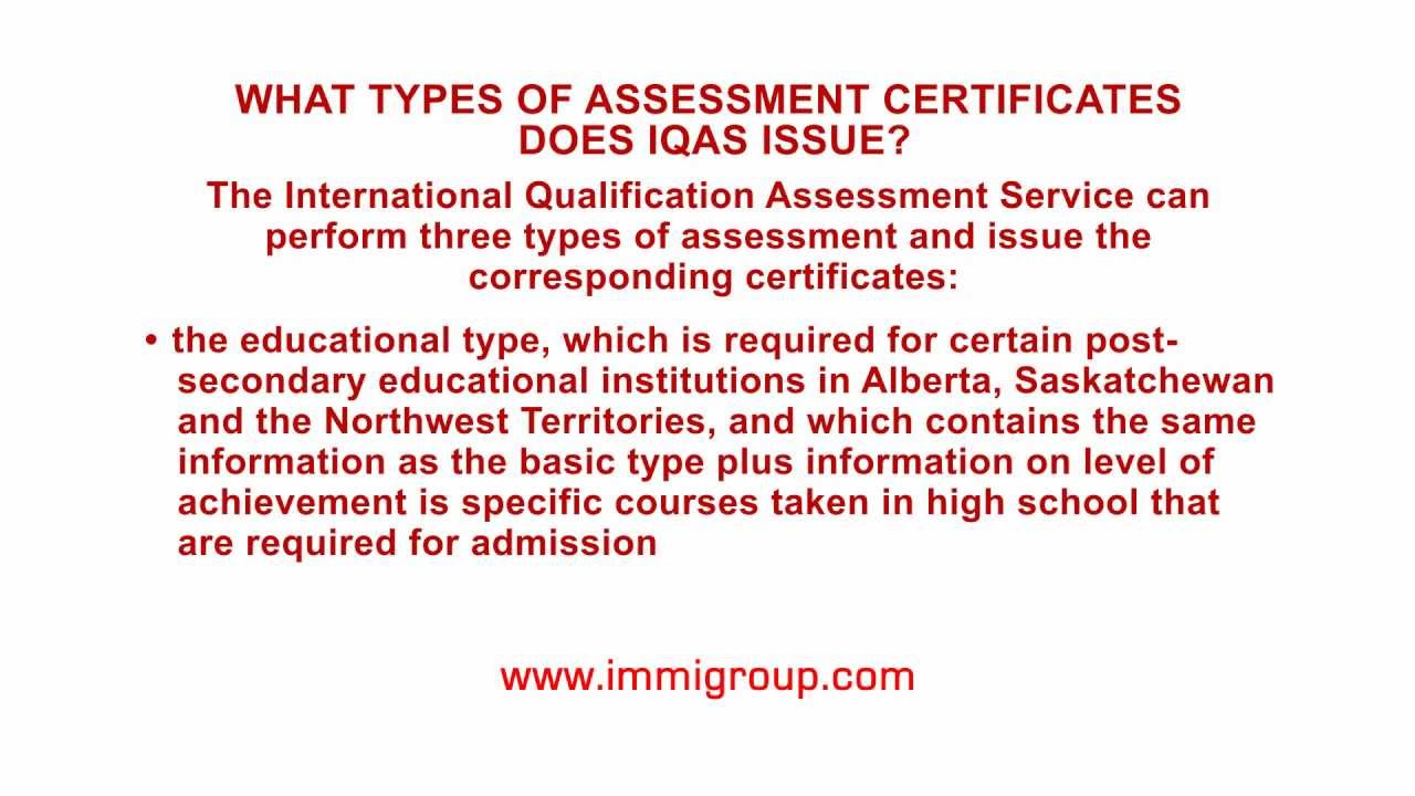What types of assessment certificates does IQAS issue?