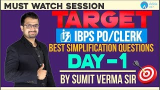 IBPS | Target IBPS Day-1 Best Simplification Questions | By Sumit Sir | 12 PM