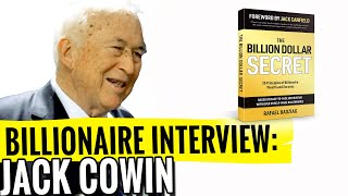 Control Your Destiny - BILLIONAIRE Jack Cowin in Interview with Rafael Badziag