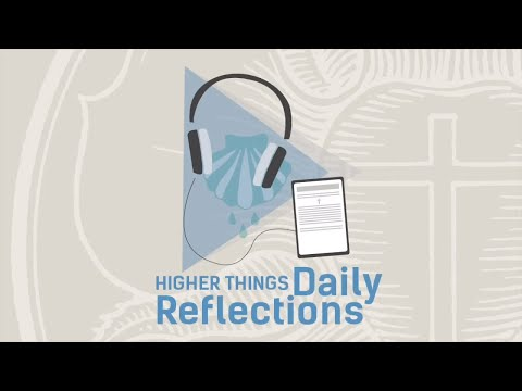 Daily Reflections 15th Anniversary - Higher Things