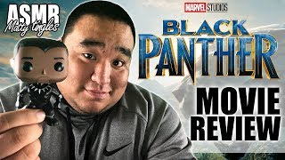 [ASMR] Movie Review - Black Panther | MattyTingles