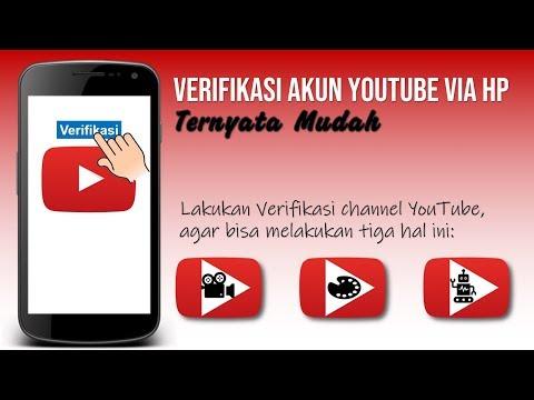 Cara Verifikasi Akun YouTube via HP Android