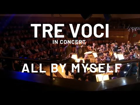 TRE VOCI | All By Myself