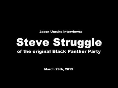 Interview: Steve Struggle of the original Black Panther Party