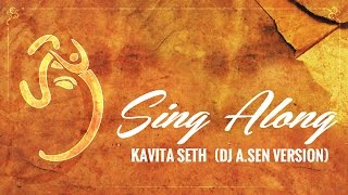 Gajananam VIDEO Song | Kavita Seth ft. DJ A Sen Remix | Lyric Video 2015 | Popular Ganpati Song 2015