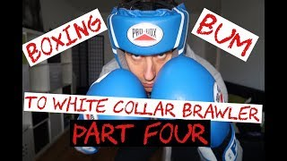 Boxing bum to white collar brawler. Part 4: 3 ways to face discomfort and hone discipline