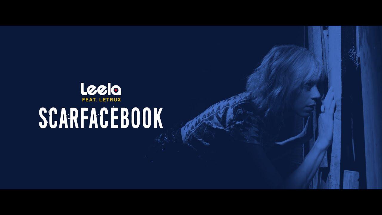 Leela - Scarfacebook (feat. Letrux)