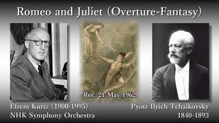 Pyotr Ilyich Tchaikovsky (1840-1893) Romeo and Juliet (Overture-Fan...