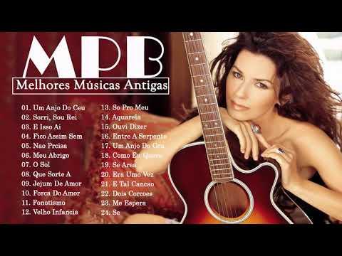 MPB 2020 - MPB As Melhores Antigas -Melhores Músicas MPB de Todos os Tempos