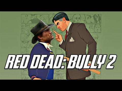 Red Dead: Bully 2  