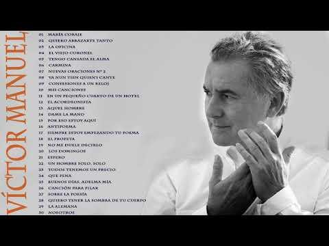 Víctor Manuel Sus Mejores Canciones / Top 30 Grandes Exitos