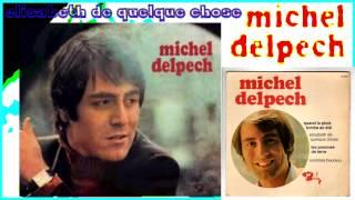MICHEL DELPECH ELISABETH DE QUELQUE CHOSE 1969