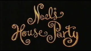 NOEL'S HOUSE PARTY (BBC ONE - Season 4: Episode 13 / 28.01.95)