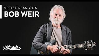 Bob Weir x Premier Bob Weir Bedford | Artist Sessions | D'Angelico Guitars