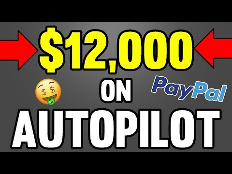 Earn PayPal Money on AUTOPILOT With This Simple Trick