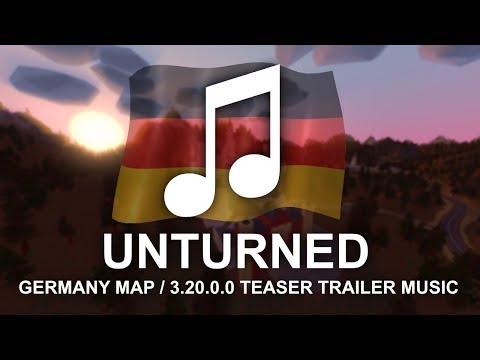 Unturned Germany trailer music (extended version) -