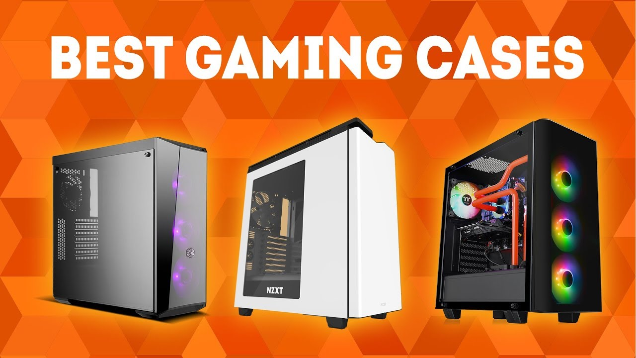 Best Gaming Cases 2019 Best Gaming Case 2019 [WINNERS] – The Ultimate Buying Guide   YouTube