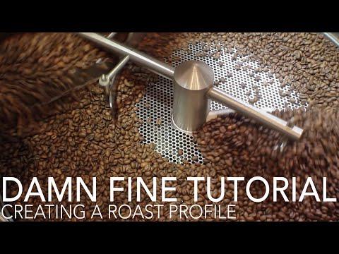 DAMN FINE TUTORIAL - Creating A Roast Profile