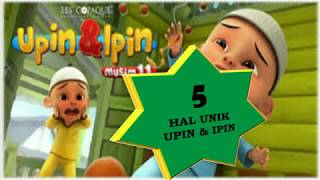 Video 5 FAKTA UNIK UPIN & IPIN download MP3, 3GP, MP4, WEBM, AVI, FLV Agustus 2017