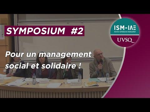 Symposium #2 - Pour un management social et solidaire !