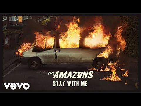 The Amazons - Stay With Me (Audio)