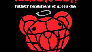 Boulevard of Broken Dreams - Lullaby Renditions of Green Day - Rockabye Baby!