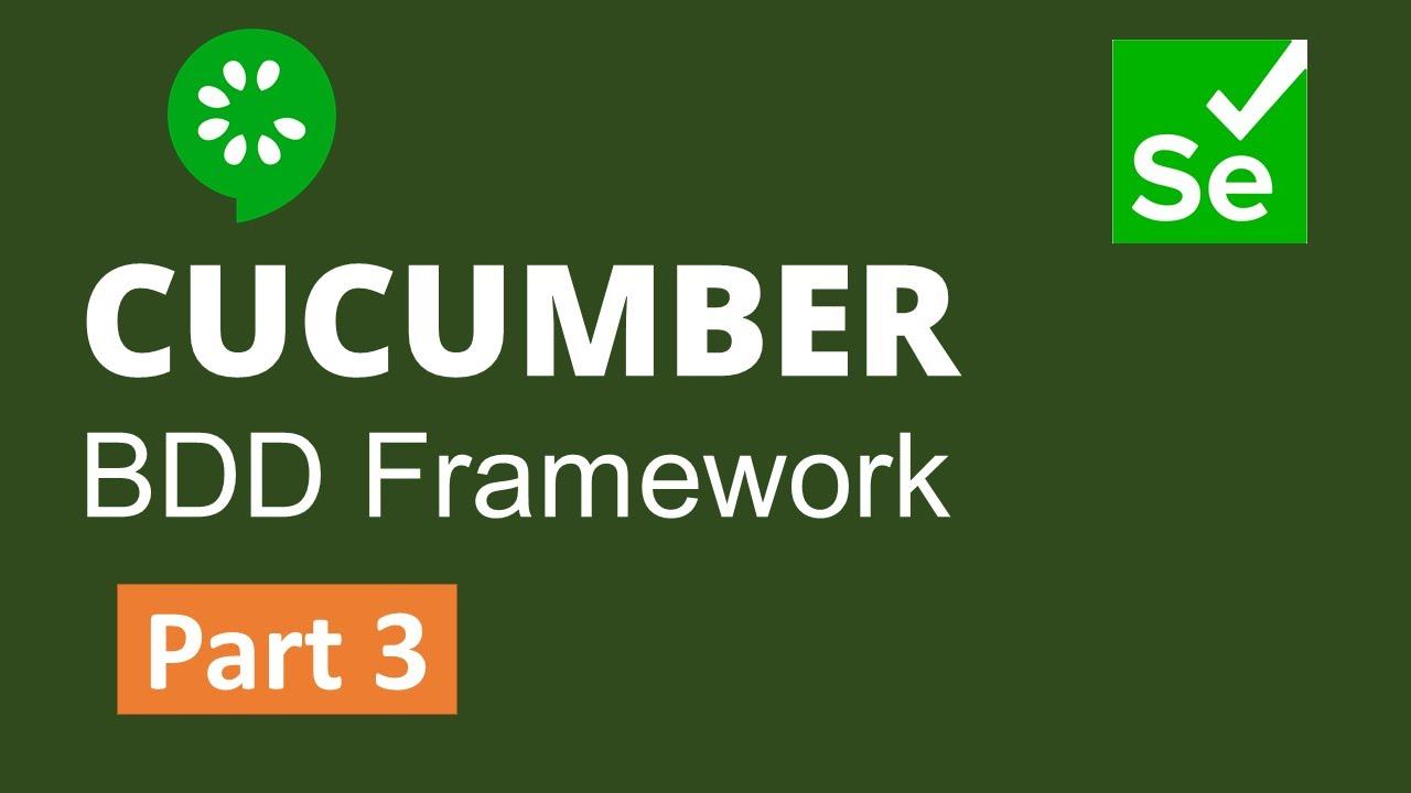 Download Part 3: Selenium with Java+Cucumber(BDD) Framework Development from Scratch
