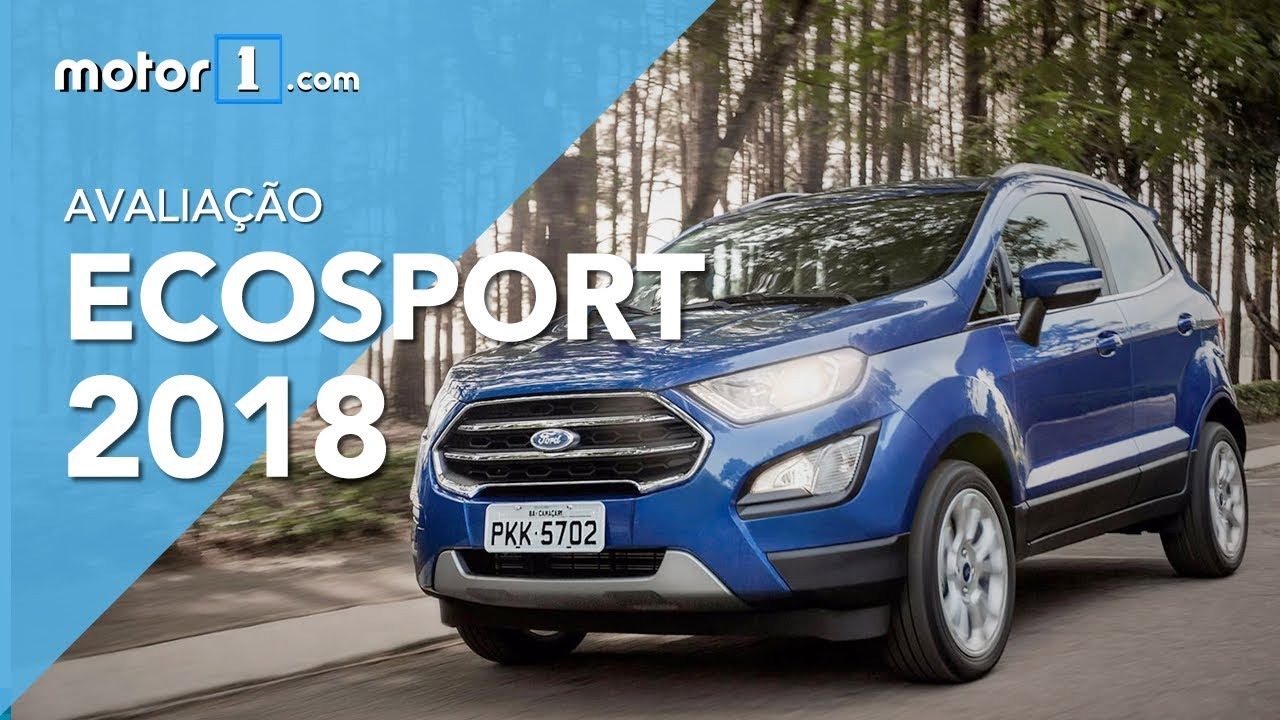novo ford ecosport 2 0 titanium 2018 avalia o motor1. Black Bedroom Furniture Sets. Home Design Ideas