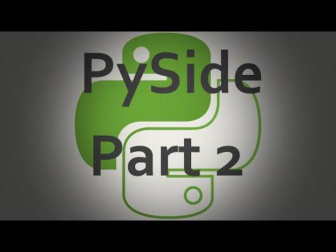 PySide Tutorials Part 2