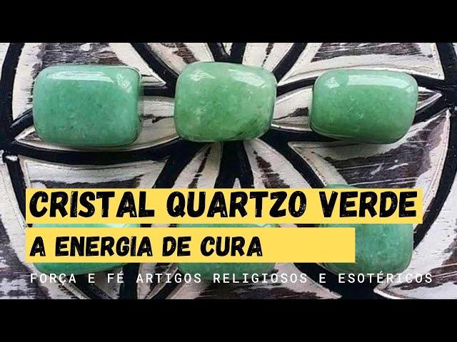 Cristal Quartzo Verde