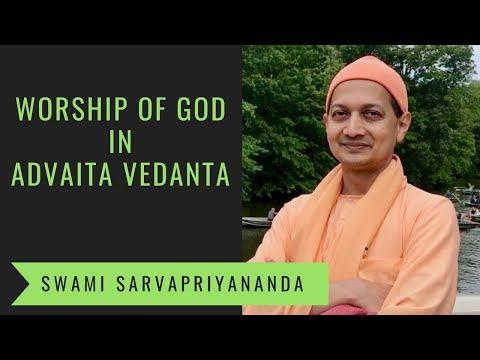 Worship of God in Advaita Vedanta   Swami Sarvapriyananda