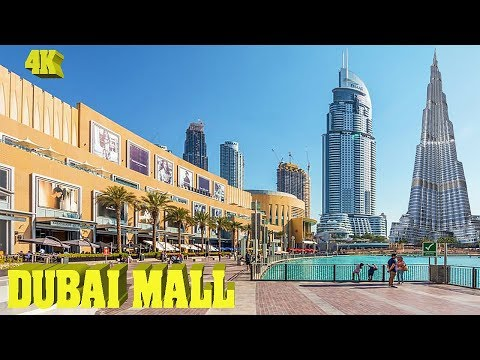 DUBAI MALL – THE BIGGEST MALL IN THE WORLD 4K
