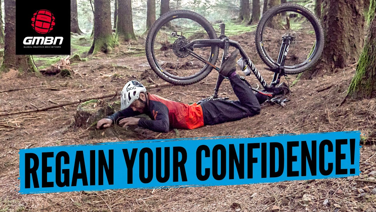 How To Regain Confidence After A Mountain Bike Crash | MTB Skills