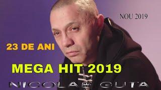 Nicolae Guta - 23 ani - Manele 2019