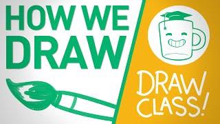 How We Draw - DRAW CLASS