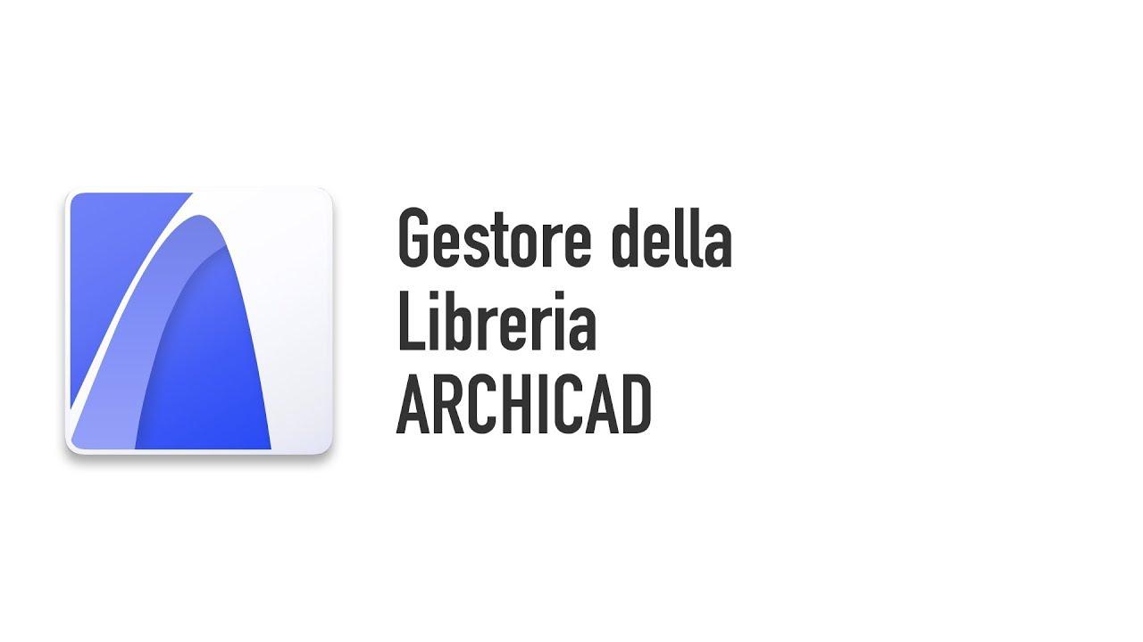Gestore della libreria archicad youtube for Arredi archicad