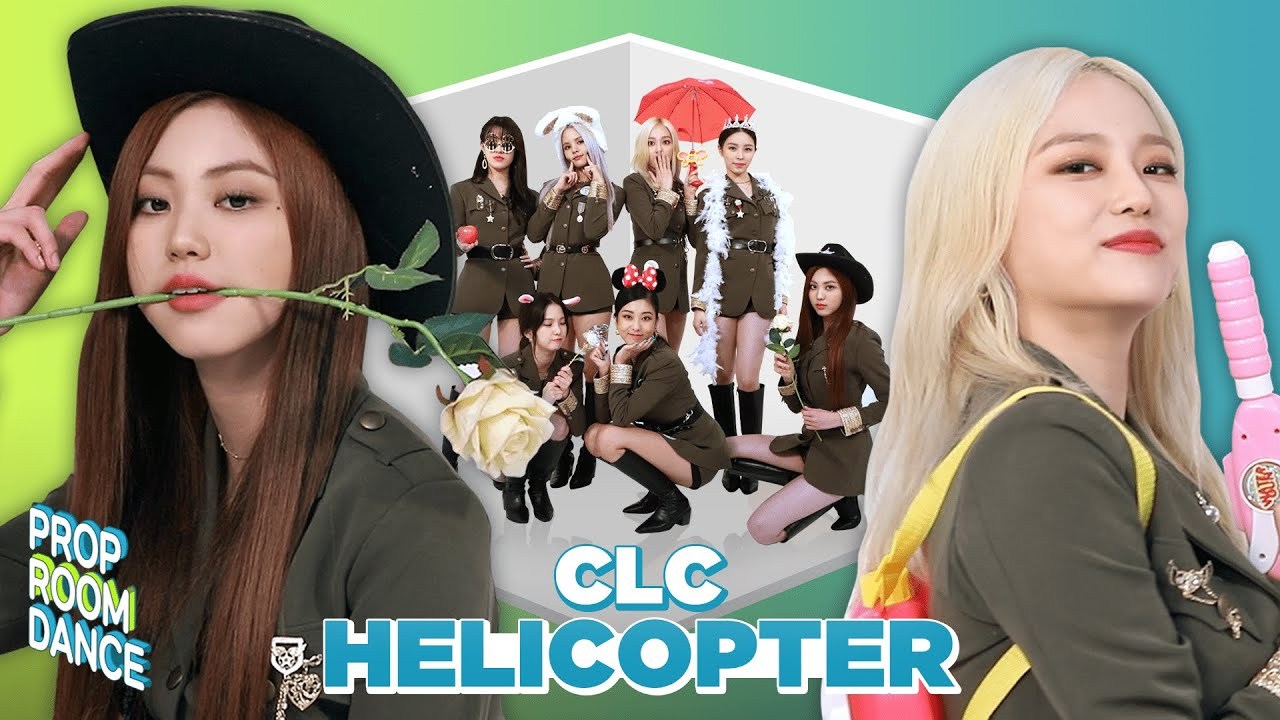 CLC - HELICOPTER | PROP ROOM DANCE | 세로소품실