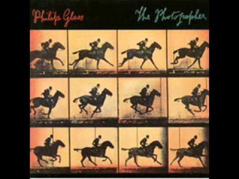 Philip Glass. The Photographer Part 3 - Entire movement
