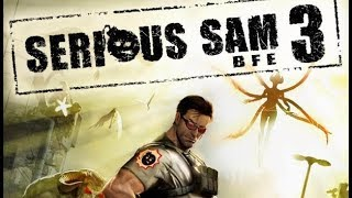 SaintsWarriors стрим : Serious Sam 3: BFE - прохождение #1