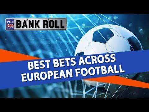 Best Bets Across European Football | Team Bankroll Betting Tips & Odds Breakdown
