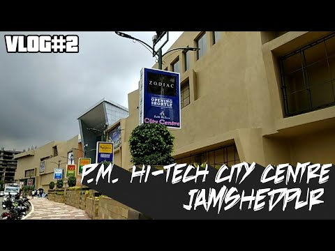 P.M. Hi-TECH JAMSHEDPUR MALL| ASIA'S 3rd Biggest Mall|VLOG#2