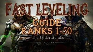 Elder Scrolls Online | Fast Leveling Guide Ranks 1-50 | Mob Farming, Clearing the Map & XP Boosts