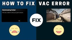 vac was unable to verify your game session FIXED