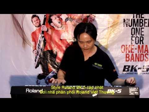 Style Roland BK-5-Việt Thương_Tiwst 12