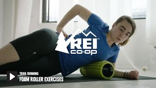 Trail Running: Foam Roller Exercises || REI