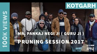 MR. PANKAJ NEGI JI PRUNING AWARENESS TOUR  PART-1 | KOTGARH